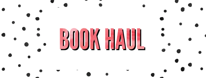 Monthly Recaps - Book Haul